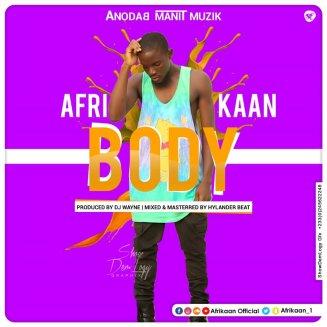 Body_by Afrikaan_Prod by Dj Wayne
